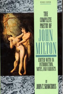 The Complete Poetry of John Milton - Milton, John, and Shawcross, John T (Editor)