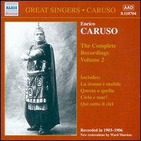 The Complete Recordings, Vol. 2 - Enrico Caruso (vocals)