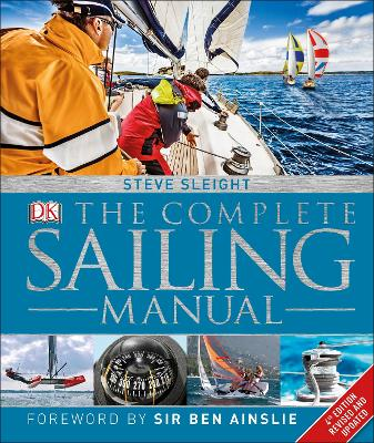 The Complete Sailing Manual - Sleight, Steve