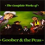 The Complete Works of Goober & the Peas