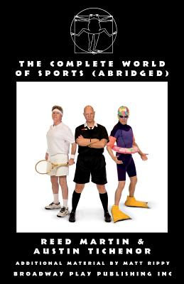 The Complete World of Sports (Abridged) - Martin, Reed, and Tichenor, Austin, and Rippy, Matt