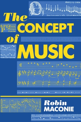The Concept of Music - Maconie, Robin