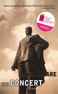 The Concert - Kadare, Ismail