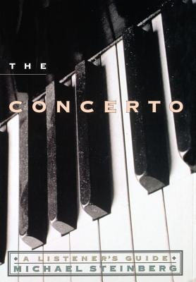The Concerto: A Listener's Guide - Steinberg, Michael