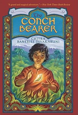 The Conch Bearer - Divakaruni, Chitra Banerjee