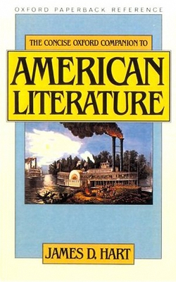 The Concise Oxford Companion to American Literature - Hart, James David (Preface by)
