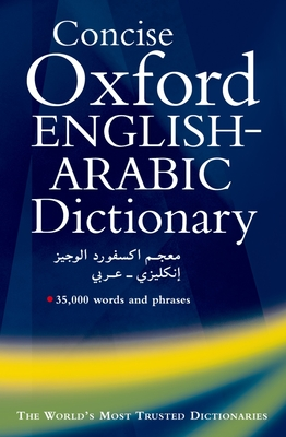 The Concise Oxford English-Arabic Dictionary of Current Usage - Doniach, N S (Editor), and Khulusi, S, and Shamaa, N