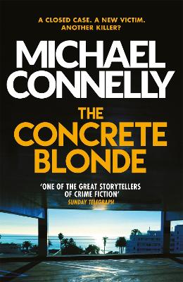 The Concrete Blonde - Connelly, Michael