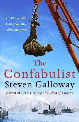 The Confabulist - Galloway, Steven