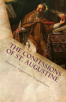 The Confessions of St. Augustine - Augustine, St, and Overett, A M (Revised by)