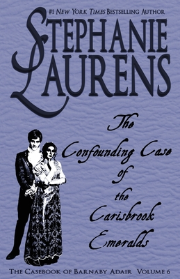 The Confounding Case of the Carisbrook Emeralds - Laurens, Stephanie