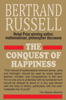 The Conquest of Happiness - Russell, Bertrand