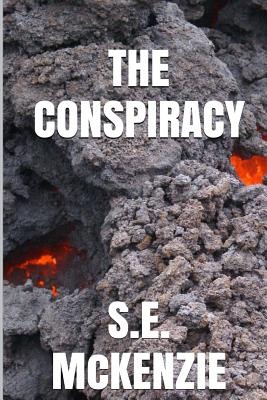 The Conspiracy: The Miner Book 2 - McKenzie, S E