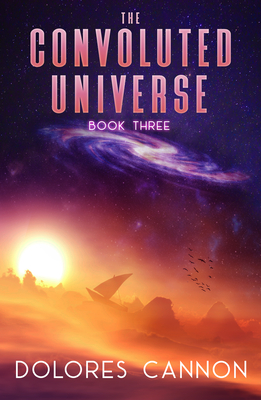 The Convoluted Universe, Book Three - Cannon, Dolores
