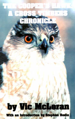 The Cooper's Hawk: A Cross Timbers Chronicle - McLeran, Vic