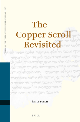 The Copper Scroll Revisited - Puech, Emile