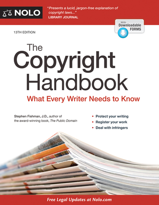 The Copyright Handbook: What Every Writer Needs to Know - Fishman, Stephen