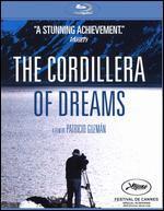 The Cordillera of Dreams [Blu-ray]