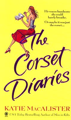 The Corset Diaries - MacAlister, Katie