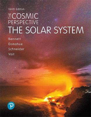 The Cosmic Perspective: The Solar System - Bennett, Jeffrey, and Donahue, Megan, and Schneider, Nicholas