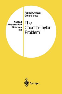 The Couette-Taylor Problem - Chossat, Pascal
