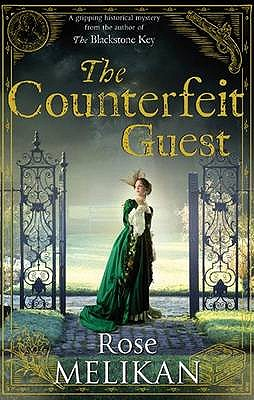 The Counterfeit Guest - Melikan, Rose