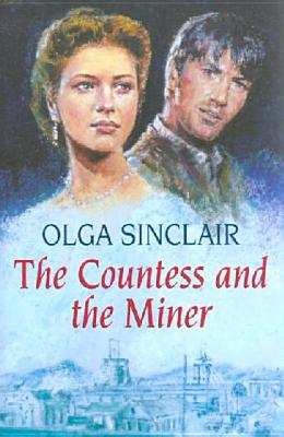 The Countess and the Miner - Sinclair, Olga