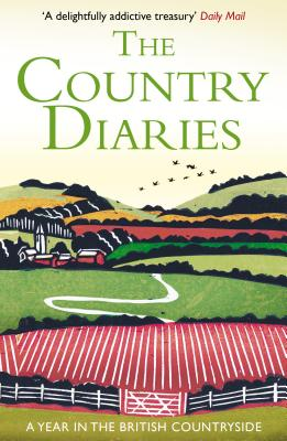The Country Diaries: A Year in the British Countryside - Taylor, Alan (Editor)