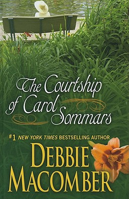 The Courtship of Carol Sommars - Macomber, Debbie