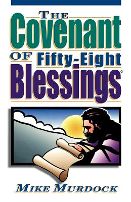 The Covenant of Fifty-Eight Blessings - Murdoch, Mike