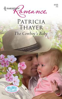 The Cowboy's Baby - Thayer, Patricia
