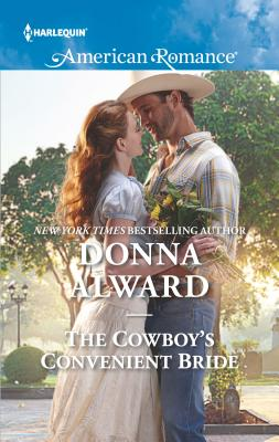 The Cowboy's Convenient Bride - Alward, Donna