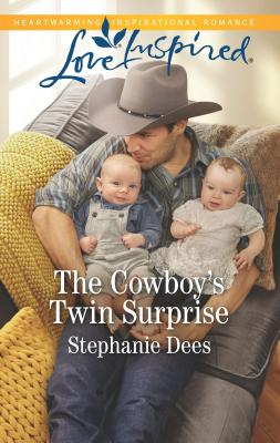 The Cowboy's Twin Surprise - Dees, Stephanie
