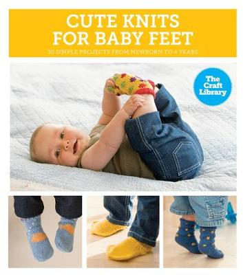 The Craft Library: Cute Knits for Baby Feet - Whiting, Sue