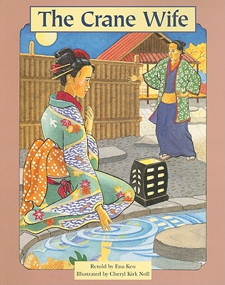 The Crane Wife - Keo, Ena (Retold by)