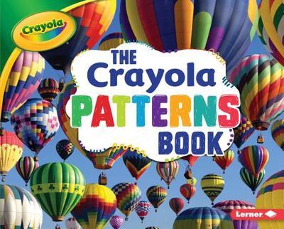 The Crayola Patterns Book - Schuh, Mari C