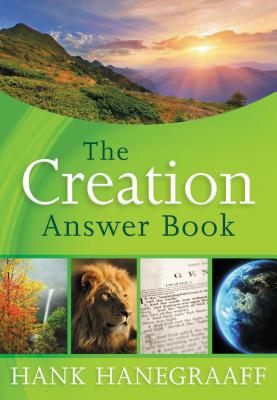 The Creation Answer Book - Hanegraaff, Hank
