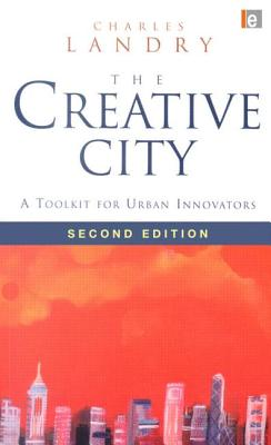 The Creative City 2e - Landry, Charles