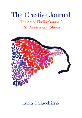 The Creative Journal: The Art of Finding Yourself - Capacchione, Lucia
