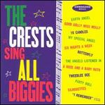 The Crests Sing All Biggies [Bonus Tracks]