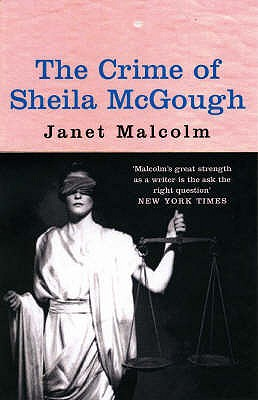 The Crime of Sheila McGough - Malcolm, Janet