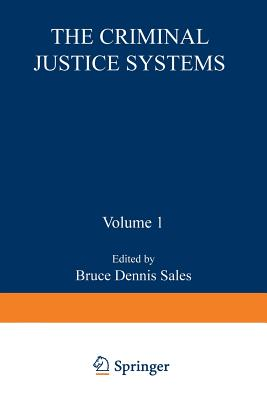 The Criminal Justice System - Sales, Bruce (Editor)