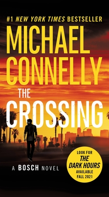 The Crossing - Connelly, Michael