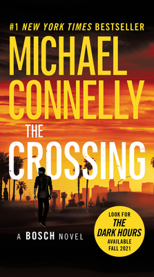 The Crossing - Welliver, Titus (Read by), and Connelly, Michael