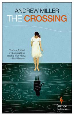 The Crossing - Miller, Andrew