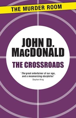 The Crossroads - MacDonald, John D