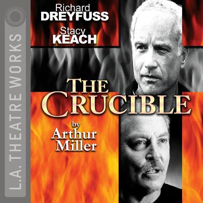 The Crucible - Miller, Arthur, and Dreyfuss, Richard (Actor), and Keach, Stacy (Actor)