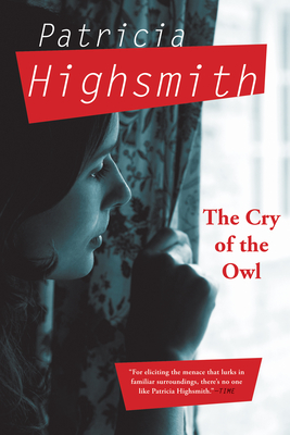 The Cry of the Owl - Highsmith, Patricia