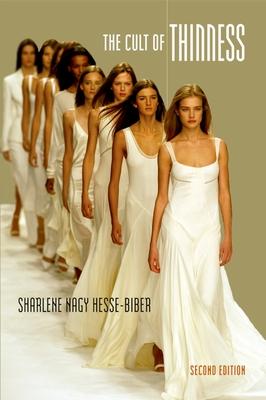 The Cult of Thinness - Hesse-Biber, Sharlene