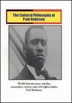 The Cultural Philosophy of Paul Robeson -